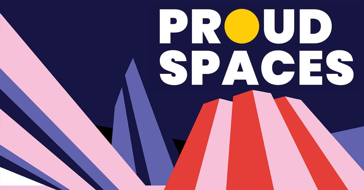 Proud Spaces