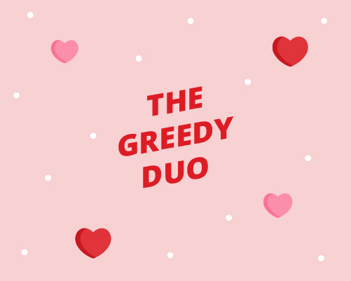 Greedy Duo